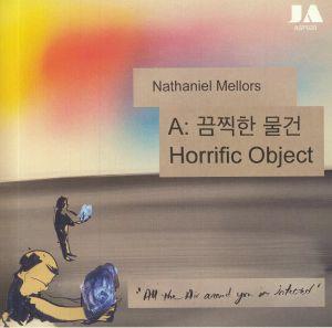 MELLORS, Nathaniel - Horrific Object