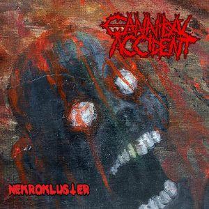 CANNIBAL ACCIDENT - Nekrokluster