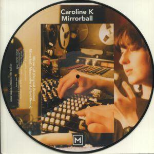 CAROLINE K - Mirrorball (Record Store Day 2021)