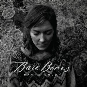 ENLOF, Hanna - Bare Bones
