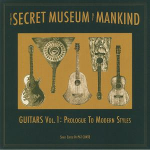 VARIOUS - The Secret Museum Of Mankind Guitars Vol 1: Prologue To Modern Styles