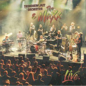 TRONDHEIM JAZZ ORCHESTRA/THE MAXX - Live