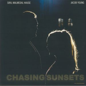 HAUGE, Siril Malmedal/JACOB YOUNG - Chasing Sunsets