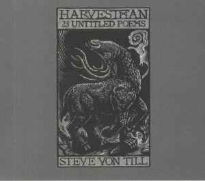 VON TILL, Steve/HARVESTMAN - 23 Untitled Poems