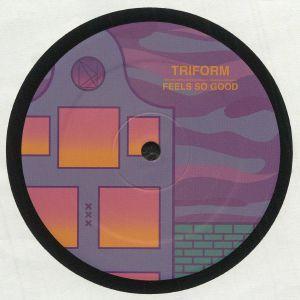 TRIFORM - Feels So Good