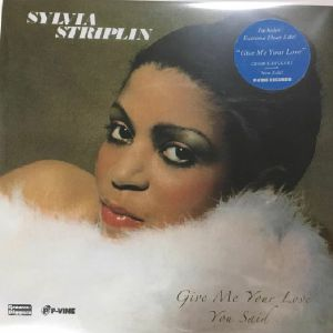 STRIPLIN, Sylvia - Give Me Your Love