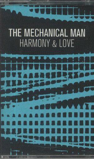 MECHANICAL MAN, The - Harmony & Love