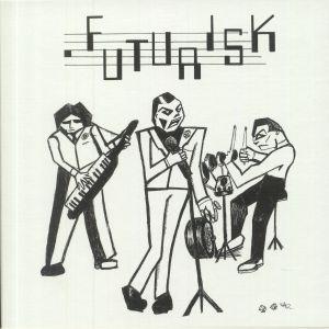 FUTURISK - Recordings 1980-1982