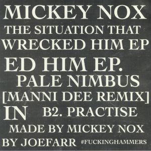 NOX, Mickey - The Situation That Wrecked Him EP