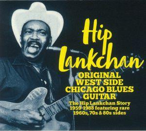 LANKCHAN, Hip - Original West Side Chicago Blues Guitar