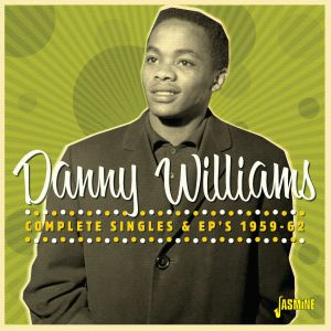 WILLIAMS, Danny - Complete Singles & EPs 1959-62