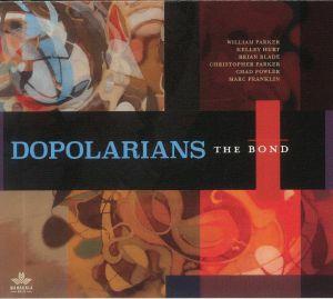 DOPOLARIANS - The Bond