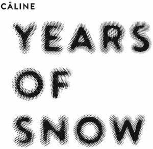 CALINE/SABINE WIESLI - Years Of Snow