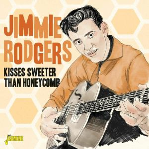 RODGERS, Jimmie - Kisses Sweeter Than Honeycomb