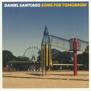 SANTIAGO, Daniel - Song For Tomorrow