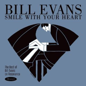 EVANS, Bill - Smile With Your Heart: The Best Of