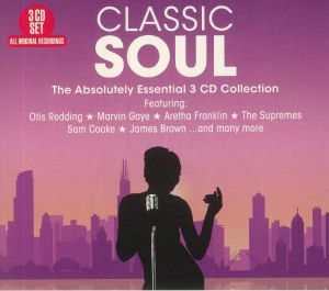 VARIOUS - Classic Soul: The Absolutely Essential 3 CD Collection