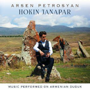 PETROSYAN, Arsen - Hokin Janapar: Music Performed On Armenian Duduk