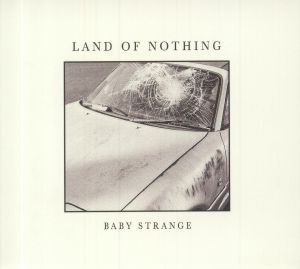 BABY STRANGE - Land Of Nothing