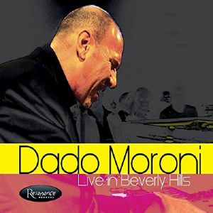 MORONI, Dado - Live In Beverly Hills