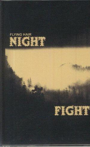 FLYING HAIR - Night Fight