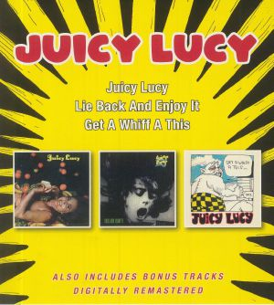 JUICY LUCY - Juicy Lucy/Lie Back & Enjoy It/Get A Whiff A This