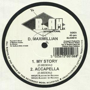 D MAXIMILLIAN - My Story