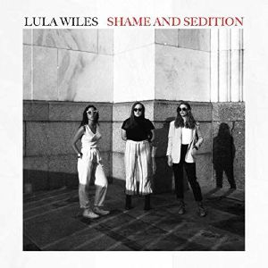 LULA WILES - Shame & Sedition