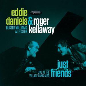 DANIELS, Eddie/ROGER KELLAWAY - Just Friends