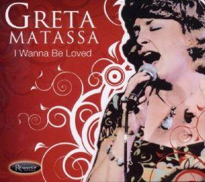 MATASSA, Greta - I Wanna Be Loved