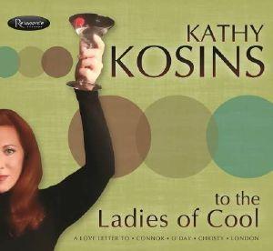 KOSINS, Kathy - To The Ladies Of Cool
