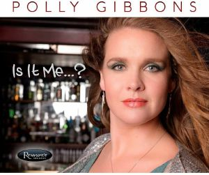 GIBBONS, Polly - Is It Me?
