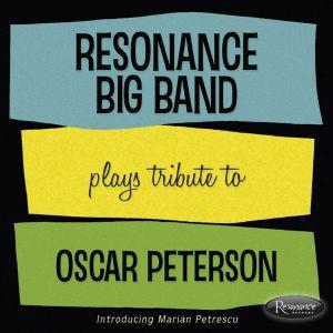 RESONANCE BIG BAND - Plays Tribute To Oscar Peterson