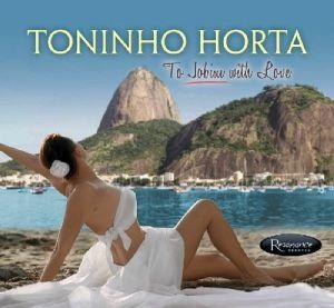 HORTA, Toninho - To Jobim With Love