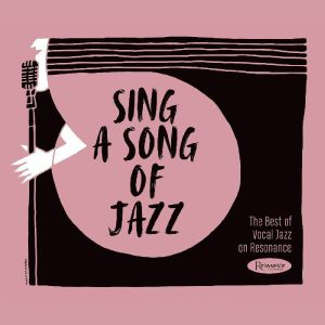 VARIOUS - Sing A Song Of Jazz: Best Of Vocal Jazz
