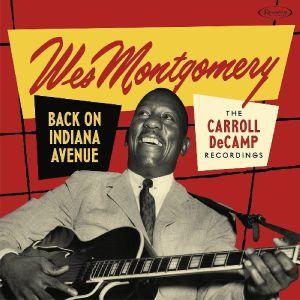 MONTGOMERY, Wes - Back On Indiana Avenue