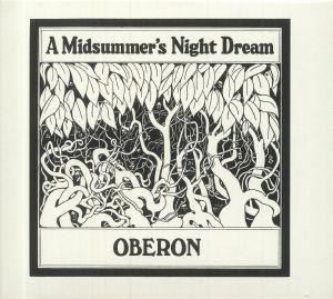 OBERON - A Midsummer's Night Dream (Deluxe Edition)