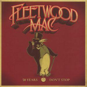FLEETWOOD MAC - 50 Years: Don't Stop