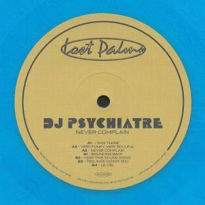 DJ PSYCHIATRE - Never Complain