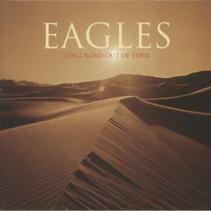 EAGLES - Long Road Out Of Eden (remastered)