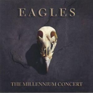 EAGLES - The Millennium Concert