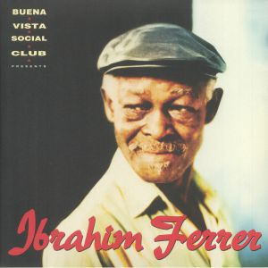 FERRER, Ibrahim - Buena Vista Social Club Presents Ibrahim Ferrer (reissue)