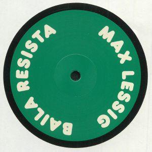 LESSIG, Max - Baila Resista