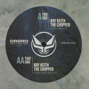 KEITH, Ray - The Chopper Remixes XXV