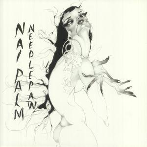 NAI PALM - Needle Paw (reissue)