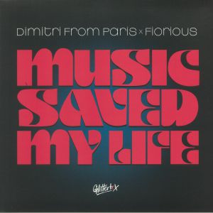 DIMITRI FROM PARIS vs FIORIOUS - Music Saved My Life