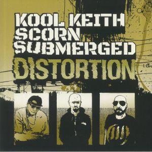 KOOL KEITH/SCORN/SUBMERGED - Distortion