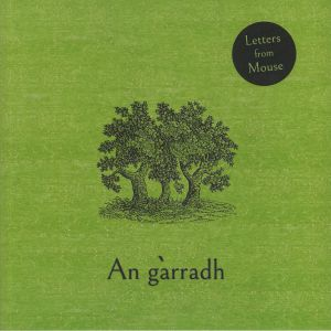 LETTERS FROM MOUSE - An Garradh