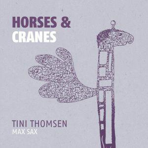 THOMSEN, Tini - Horses & Cranes