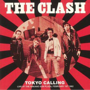 CLASH, The - Tokyo Calling: Live At The Nakano Sun Plaza February 1st 1982